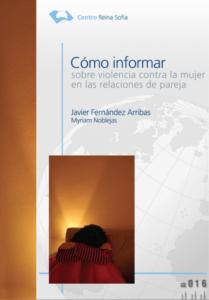 Cómo informar sobre violencia contra la mujer en las relaciones de pareja